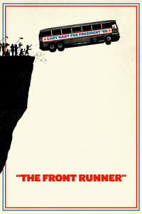 Nonton Film The Front Runner (2018) Subtitle Indonesia Streaming Movie Download