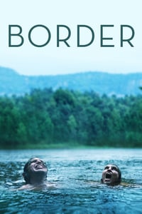 Nonton Film Border (2018) Subtitle Indonesia Streaming Movie Download