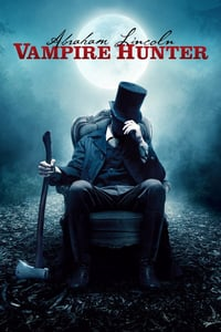 Nonton Film Abraham Lincoln: Vampire Hunter (2012) Subtitle Indonesia Streaming Movie Download