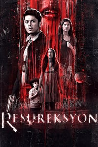 Nonton Film Resureksyon (2015) Subtitle Indonesia Streaming Movie Download