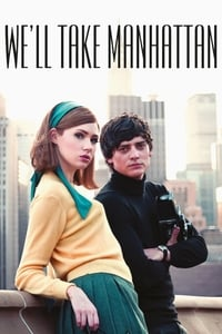 Nonton Film We'll Take Manhattan (2012) Subtitle Indonesia Streaming Movie Download