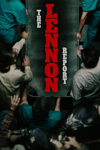 Nonton Film The Lennon Report (2016) Subtitle Indonesia Streaming Movie Download