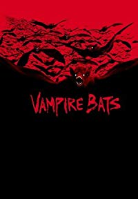 Nonton Film Vampire Bats (2005) Subtitle Indonesia Streaming Movie Download