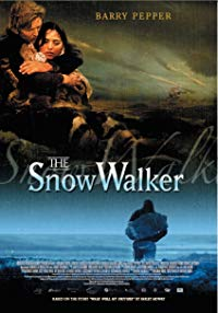 Nonton Film The Snow Walker (2004) Subtitle Indonesia Streaming Movie Download