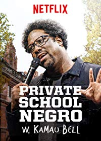 Nonton Film W. Kamau Bell: Private School Negro (2018) Subtitle Indonesia Streaming Movie Download