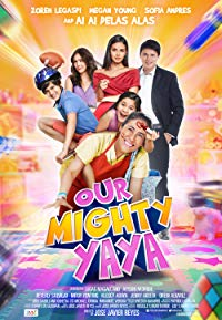 Nonton Film Our Mighty Yaya (2017) Subtitle Indonesia Streaming Movie Download