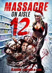 Nonton Film Massacre on Aisle 12 (2016) Subtitle Indonesia Streaming Movie Download