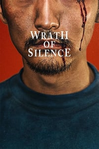 Nonton Film Wrath Of SIlence (2018) Subtitle Indonesia Streaming Movie Download