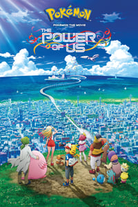 Nonton Film Pokémon the Movie: The Power of Us (2018) Subtitle Indonesia Streaming Movie Download