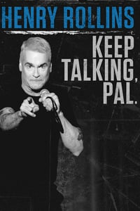 Nonton Film Henry Rollins: Keep Talking, Pal. (2018) Subtitle Indonesia Streaming Movie Download