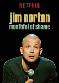 Nonton Film Jim Norton: Mouthful of Shame (2017) Subtitle Indonesia Streaming Movie Download