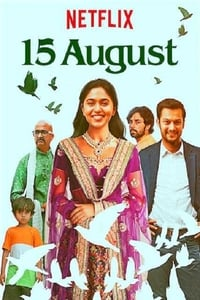 Nonton Film 15 August (2019) Subtitle Indonesia Streaming Movie Download