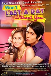 Nonton Film Won't Last a Day Without You (2011) Subtitle Indonesia Streaming Movie Download