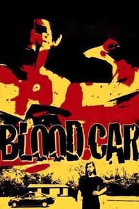 Nonton Film Blood Car (2007) Subtitle Indonesia Streaming Movie Download