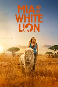 Nonton Film Mia and the White Lion (2018) Subtitle Indonesia Streaming Movie Download
